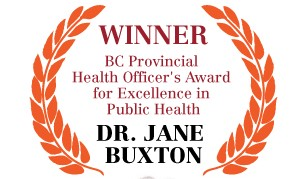 Winner! Dr. Jane Buxton for Excellence in Public Health