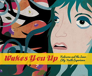 Naloxone Wakes You Up booklet